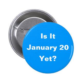 ¿Es el 20 de enero todavía? Botón Pin