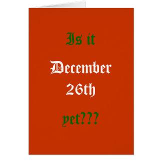 ¿Es, el 26 de diciembre, con todo??? Tarjeta De Felicitación