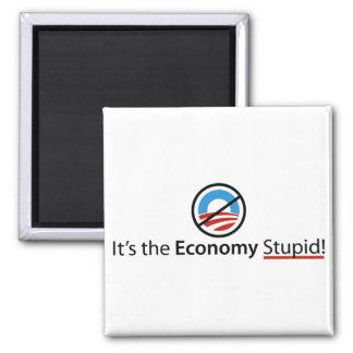 Es el imán estúpido de la economía