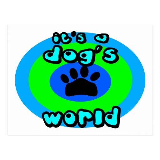 Es el mundo de un perro postal