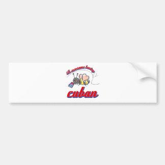 Es el ser impresionante cubano etiqueta de parachoque