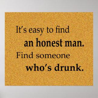 Es fácil encontrar un poster del hombre honesto