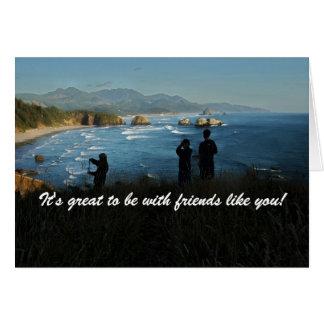 ¡Es grande estar con los amigos como usted! Tarjeta De Felicitación