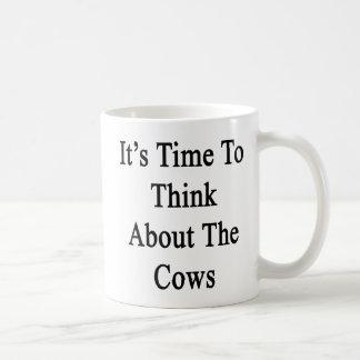 Es hora de pensar en las vacas taza clásica