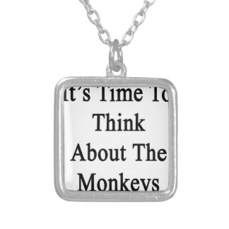 Es hora de pensar en los monos colgante cuadrado