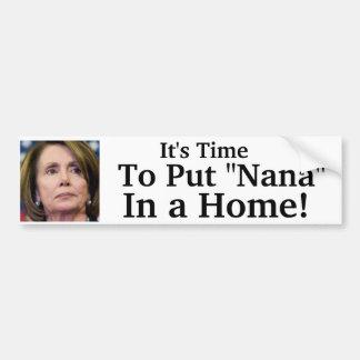 "¡Es hora de poner a ""Nana"" en un hogar! Pegatina Para Auto"