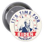 Es hora para Biden 2016 Pin Redondo 7 Cm