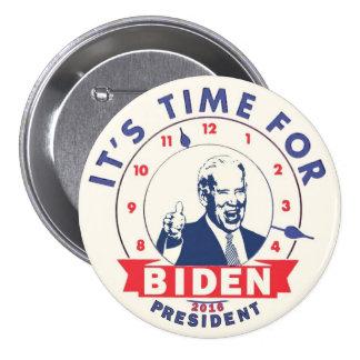 Es hora para Biden 2016 Pin Redondo De 3 Pulgadas