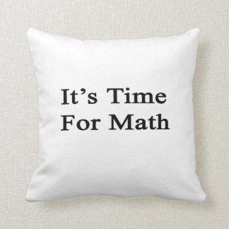Es hora para la matemáticas cojin
