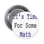 Es hora para una cierta matemáticas pin