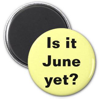 ¿Es junio? Imán