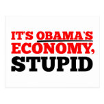 Es la economía de Obama estúpida Postal