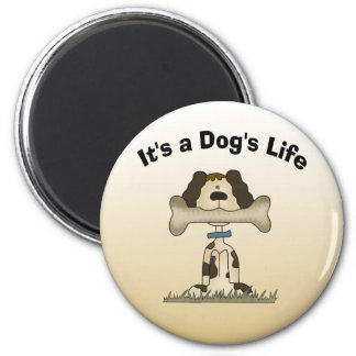 Es la vida de un perro imanes de nevera