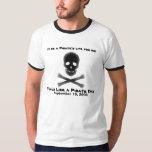 ¡Es la vida de un pirata para mí! Playeras