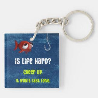 ¿Es la vida dura? (Llavero adaptable) Llavero Cuadrado Acrílico A Doble Cara