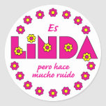 Es Linda, pero Classic Round Sticker