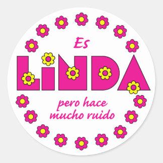 Es Linda pero Pegatina Redonda