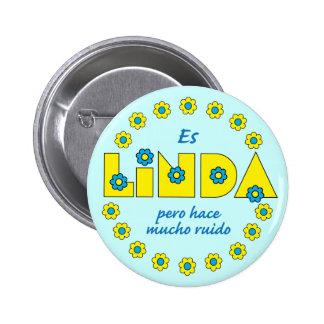 Es Linda pero Pin