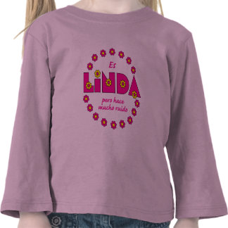 Es Linda, pero Camiseta