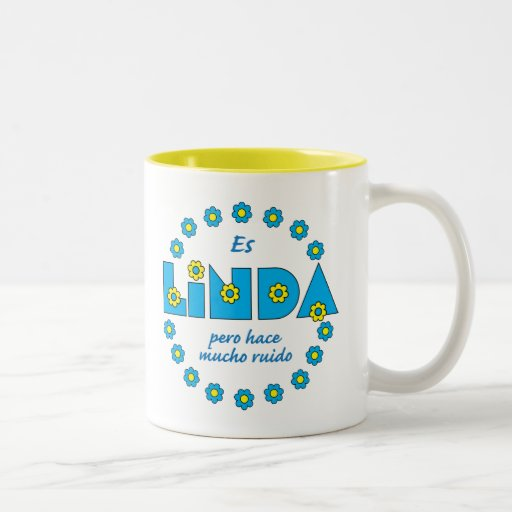 Es Linda, pero Two-Tone Coffee Mug