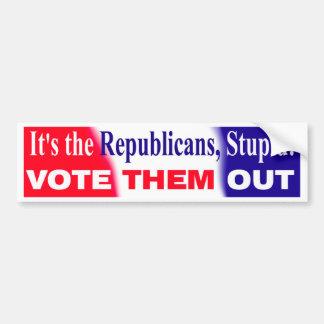 ¡Es los republicanos, estúpidos! Etiqueta De Parachoque