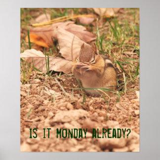 ¿Es lunes ya? Poster del Chipmunk