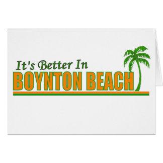 Es mejor en la playa de Boynton Tarjeta De Felicitación