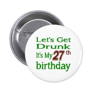 Es mi 27mo cumpleaños pin redondo de 2 pulgadas