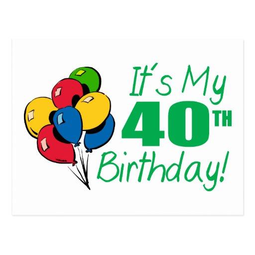 Es mi 40.o cumpleaños (los globos) postales
