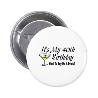 Es mi 40.o cumpleaños pin redondo de 2 pulgadas