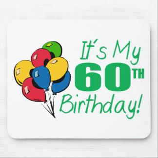 Es mi 60.o cumpleaños (los globos) alfombrillas de raton