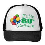 Es mi 80.o cumpleaños (los globos) gorro de camionero