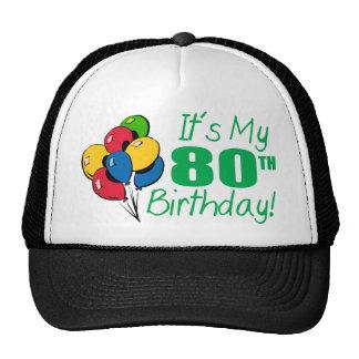 Es mi 80.o cumpleaños (los globos) gorras de camionero