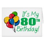 Es mi 80.o cumpleaños (los globos) tarjetas