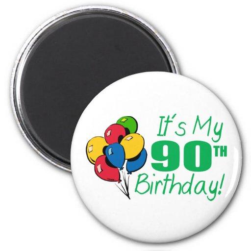 Es mi 90.o cumpleaños (los globos) imán redondo 5 cm