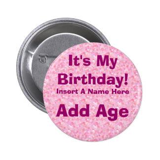 Es mi botón del cumpleaños del cumpleaños pin redondo de 2 pulgadas