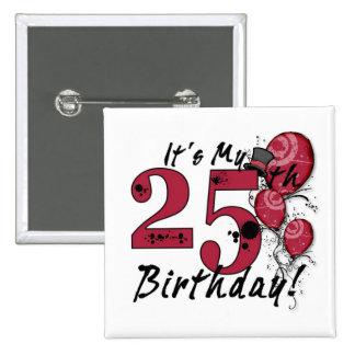 Es mi botón enorme del 25to grunge del cumpleaños pins
