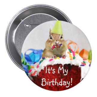 ¡Es mi cumpleaños! Botón del Chipmunk