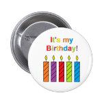 """¡""""Es mi cumpleaños! """"Botón Pins"""