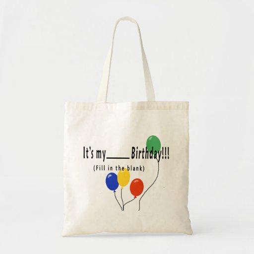 ¡Es mi cumpleaños del __! Bolsa