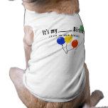 ¡Es mi cumpleaños del __! Ropa De Perro