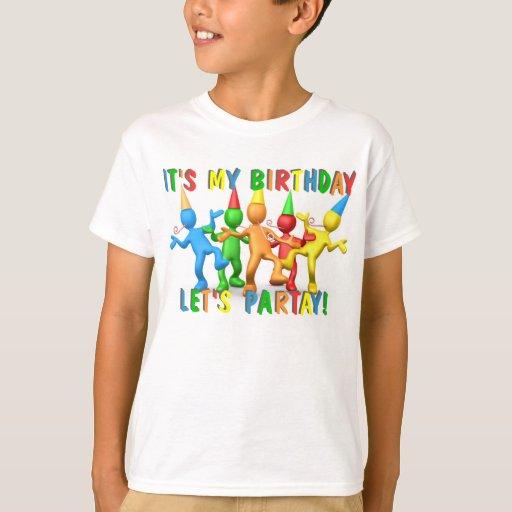 ¡Es mi cumpleaños! Playera