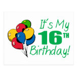 Es mi décimosexto cumpleaños (los globos) tarjetas postales
