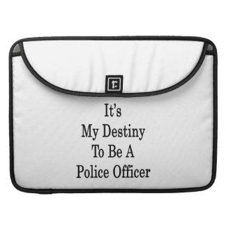 Es mi destino a ser oficial de policía funda para macbook pro