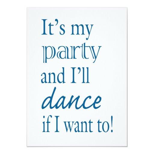 Es mi fiesta y bailaré si quiero a comunicado personal