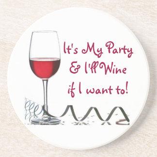 ¡Es mi fiesta y Wine si quiero a! Posavasos De Arenisca