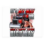 ¡Es mi manera o la carretera! Postal