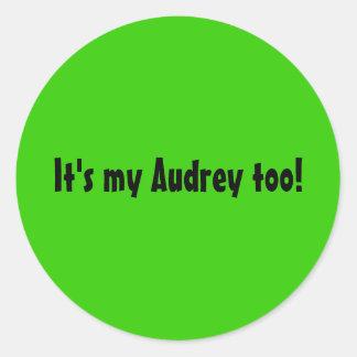 Es mi pegatina de Audrey también