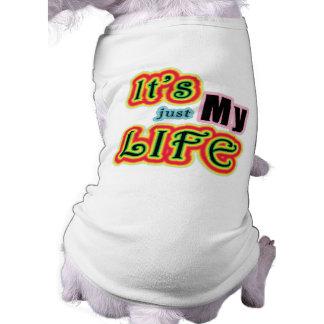 Es mi vida playera sin mangas para perro