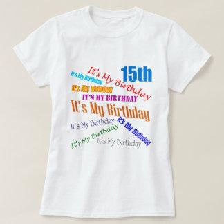 Es mis décimo quintos regalos de cumpleaños playera